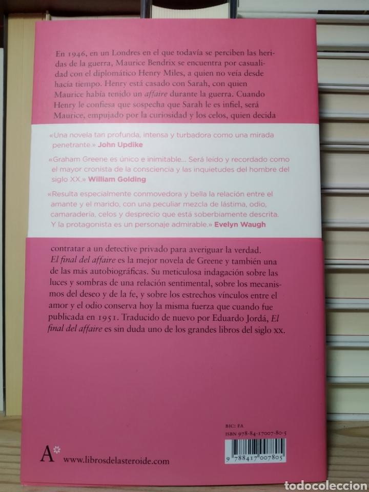 Libros de segunda mano: El final del affaire. Graham greene. Libros del asteroide - Foto 2 - 273767968