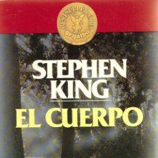 Livros em segunda mão: EL CUERPO - STEPHEN KING; BESTSELLER ORO GRIJALBO. Lote 240487105