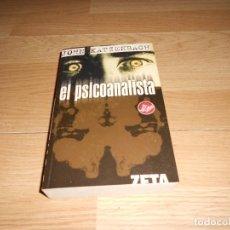 Libros de segunda mano: EL PSICOANALISTA - JOHN KATZENBACH - BESTSELLER - ZETA THRILLER - DISPONGO DE MAS LIBROS. Lote 243349790