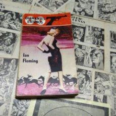 Libros de segunda mano: DIAMANTES ETERNOS. 007. JAMES BOND.. Lote 243423615