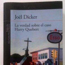 Libros de segunda mano: LA VERDAD SOBRE EL CASO HARRY QUEBERT -JOËL DICKER. Lote 243434165