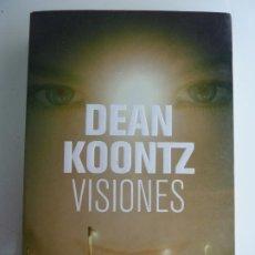 Libros de segunda mano: VISIONES. DEAN KOONTZ. Lote 243579525