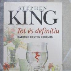 Libros de segunda mano: STEPHEN KING, TOT ES DEFINITIU CATORZE CONTES OBSCURS, EDICIONS 62, EN CATALA LITERATURA DE TERROR. Lote 243623725