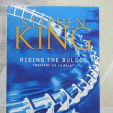 Libros de segunda mano: STEPHEN KING, RIDING THE BULLET (MONTADO EN LA BALA), DEBOLSILLO, TERROR. Lote 243624700