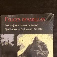 Libros de segunda mano: FELICES PESADILLAS. VALDEMAR. Lote 244196085