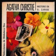 Libros de segunda mano: MISTERIO EN EL CARIBE - AGATHA CHRISTIE - EDITORIAL MOLINO. Lote 244200275