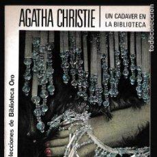 Libros de segunda mano: UN CADAVER EN LA BIBLIOTECA - AGATHA CHRISTIE - EDITORIAL MOLINO. Lote 244200890