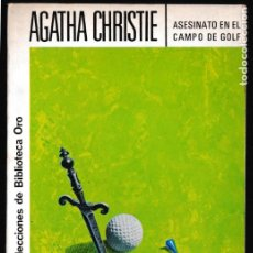 Libros de segunda mano: ASESINATO EN EL CAMPO DE GOLF - AGATHA CHRISTIE - EDITORIAL MOLINO. Lote 244201100