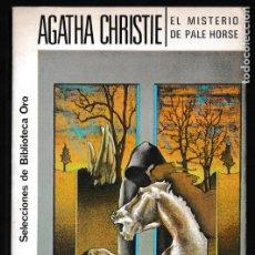 Libros de segunda mano: EL ISTERIO DE PALE HORSE - AGATHA CHRISTIE - EDITORIAL MOLINO. Lote 244201445