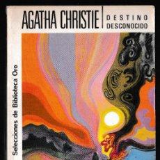 Libros de segunda mano: DESTINO DESCONOCIDO - AGATHA CHRISTIE - EDITORIAL MOLINO. Lote 244202130
