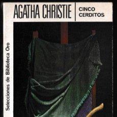 Libros de segunda mano: CINCO CERDITOS - AGATHA CHRISTIE - EDITORIAL MOLINO. Lote 244202340