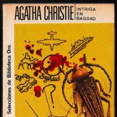 Libros de segunda mano: INTRIGA EN BAGDAD - AGATHA CHRISTIE - EDITORIAL MOLINO. Lote 244202450