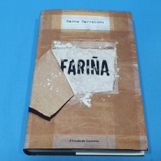 Libros de segunda mano: FARIÑA - NACHO CARRETERO - CÍRCULO DE LECTORES - TAPA DURA. Lote 244485660