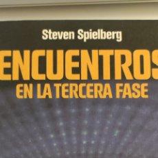 Libros de segunda mano: ENCUENTROS EN LA TERCERA FASE. STEVEN SPIELBERG. Lote 244634485