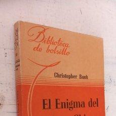 Libros de segunda mano: CHRISTOPHER BUSH - EL ENIGMA DEL GONG CHINO - BIBLIOTECA DE BOLSILLO Nº 116 - 1945 LIBRERÍA HACHETTE. Lote 244769045