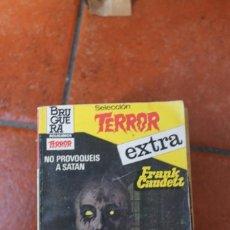 Libros de segunda mano: SELECCION TERROR EXTRA Nº 19: NO PROVOQUEIS A SATAN FRNK CAUDETT. Lote 244918225