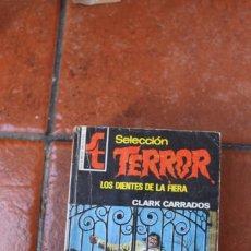 Libros de segunda mano: SELECCION TERROR Nº 161: LOS DIENTES DE LA FIERA; CLARK CARRADOS. Lote 244922660