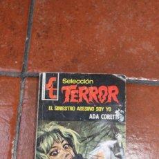 Libros de segunda mano: SELECCION TERROR Nº 170: EL SINIESTRO ASESINO SOY YO ; ADA CORETTI. Lote 244924865