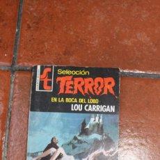 Libros de segunda mano: SELECCION TERROR Nº 183: EN LA BOCA DEL LOBO; LOU CARRIGAN. Lote 244925365