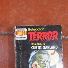 Libros de segunda mano: SELECCION TERROR Nº 90 DRACULA 75: CURTIS GARLAND. Lote 244926220