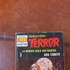 Libros de segunda mano: SELECCION TERROR Nº 99: LA MUERTE AFILA SUS DIENTES; ADA CORETTI. Lote 244926395