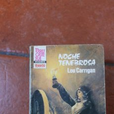 Libros de segunda mano: BOLSILIBROS TERROR Nº 613: NOCHE TENEBROSA; LOU CARRIGAN. Lote 244926540