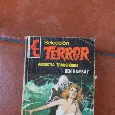 Libros de segunda mano: SELECCION TERROR Nº 141: ANGUSTIA TRANSFERIDA; BEN RAMSAY. Lote 244927250