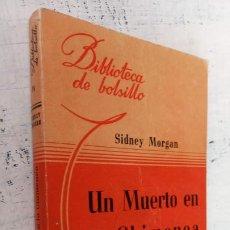 Libros de segunda mano: SIDNEY MORGAN - UN MUERTO EN LA CHIMENEA - BIBLIOTECA DE BOLSILLO Nº 74 - 1944 LIBRERÍA HACHETTE. Lote 244945720