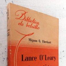Libros de segunda mano: MIGNON G. EBERHART - LANCE O'LEARY INVETIGA - BIBLIOTECA DE BOLSILLO Nº 31 - 1944 LIBRERÍA HACHETTE. Lote 244946025