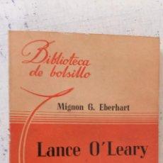 Libros de segunda mano: MIGNON G. EBERHART - LANCE O'LEARY INVESTIGA - BIBLIOTECA DE BOLSILLO Nº 31 - 1944 ACHETTE. Lote 244948200