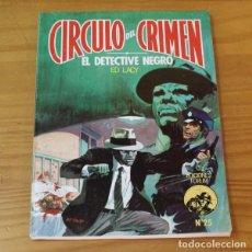 Libros de segunda mano: CIRCULO DEL CRIMEN 25 EL DETECTIVE NEGRO, ED LACY. EDICIONES FORUM. Lote 245150535