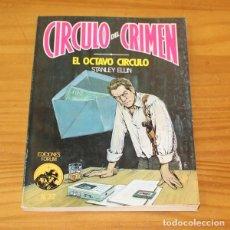 Libros de segunda mano: CIRCULO DEL CRIMEN 32 EL OCTAVO CIRCULO, STANLEY ELLIN. EDICIONES FORUM. Lote 245152615