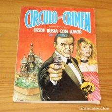 Libros de segunda mano: CIRCULO DEL CRIMEN 33 DESDE RUSIA CON AMOR, IAN FLEMING. EDICIONES FORUM. Lote 245152660