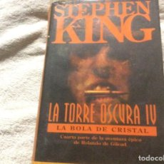 Libros de segunda mano: LA TORRE OSCURA IV LA BOLA DE CRISTAL STEPHEN KING TAPA DURA EDICIONES B. Lote 245352830