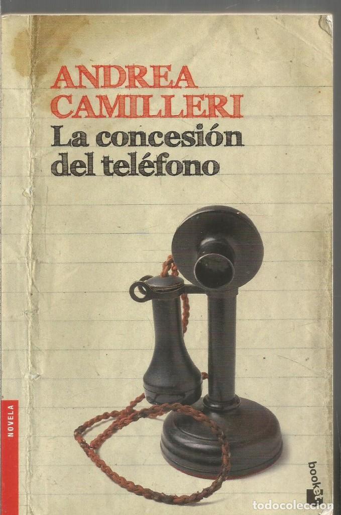 ANDREA CAMILLERI. LA CONCESION DEL TELEFONO. DESTINO (Libros de segunda mano (posteriores a 1936) - Literatura - Narrativa - Terror, Misterio y Policíaco)
