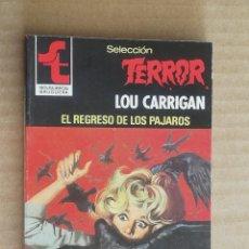Libros de segunda mano: LOU CARRIGAN. SELECCION TERROR, Nº 418. BOLSILIBROS BRUGUERA. LITERACOMIC. Lote 245775125