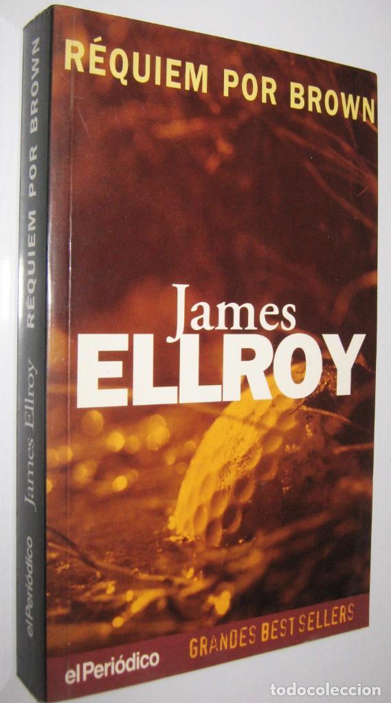 REQUIEM POR BROWN - JAMES ELLROY (Libros de segunda mano (posteriores a 1936) - Literatura - Narrativa - Terror, Misterio y Policíaco)