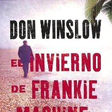 Libros de segunda mano: EL INVIERNO DE FRANKIE MACHINE. Lote 245951730