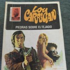 """Libros de segunda mano: NOVELAS POLICIACAS COLECCION LA HUELLA NÚMERO 132 """"PIEDRAS SOBRE EL TEJADO"""" LOU CARRIGAN. Lote 246028325"""