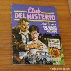 Libros de segunda mano: CLUB DEL MISTERIO 68 ASI ACABO SALOMON GRUNDY, JULIAN SYMONS. EDITORIAL BRUGUERA. Lote 246033210