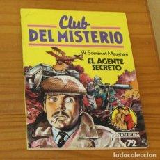 Libros de segunda mano: CLUB DEL MISTERIO 72 EL AGENTE SECRETO, W. SOMERSEN MAUGHAM. EDITORIAL BRUGUERA. Lote 246033265