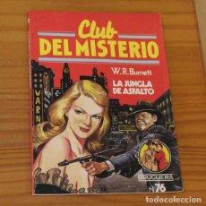 Libros de segunda mano: CLUB DEL MISTERIO 76 LA JUNGLA DE ASFALTO, W.R. BURNETT. EDITORIAL BRUGUERA. Lote 246033350