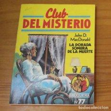 Libros de segunda mano: CLUB DEL MISTERIO 77 LA DORADA SOMBRA DE LA MUERTE, JOHN D. MACDONALD. EDITORIAL BRUGUERA. Lote 246033370
