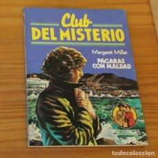 Libros de segunda mano: CLUB DEL MISTERIO 78 PAGARAS CON MALDAD, MARGARET MILLAR. EDITORIAL BRUGUERA. Lote 246033380