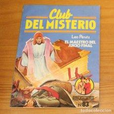 Libros de segunda mano: CLUB DEL MISTERIO 83 EL MAESTRO DEL JUICIO FINAL, LEO PERUTZ. EDITORIAL BRUGUERA. Lote 246033440