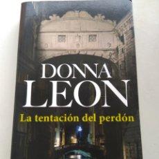 Livres d'occasion: LA TENTACIÓN DEL PERDÓN/DONNA LEON. Lote 246037825