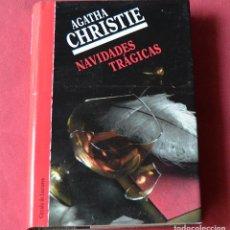 Libros de segunda mano: NAVIDADES TRAGICAS - AGATHA CHRISTIE. Lote 246136300