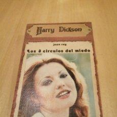 Libri di seconda mano: LOS TRES CÍRCULOS DEL MIEDO. JEAN RAY. SERIE HARRY DICKSON. EDICIONES JUCAR. 1973.. Lote 246228515