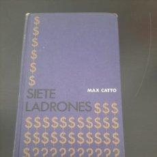 Libros de segunda mano: SIETE LADRONES. Lote 249242720