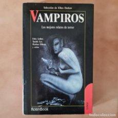 Livres d'occasion: VAMPIROS - SELECCIÓN DE ELLEN DATLOW - ROBIN BOOK - MUY ESCASO. Lote 249331745